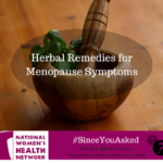 What Herbal Therapies are Safe and Beneficial for Menopausal Symptoms