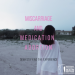 Health Facts: Abortion with Pills and Spontaneous Miscarriage