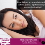 How do I get my sexual desire back after a partial hysterectomy if I can't afford Addyi?